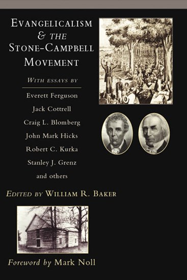 Evangelicalism & the Stone-Campbell Movement