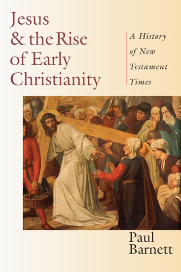 Jesus & the Rise of Early Christianity