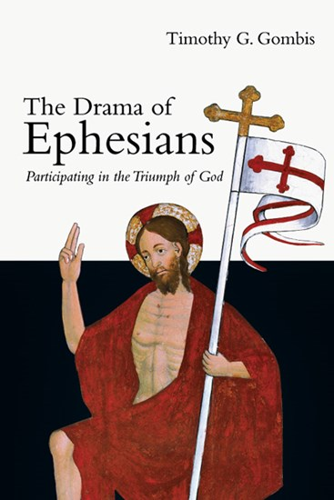 The Drama of Ephesians