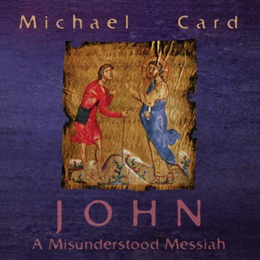 John: A Misunderstood Messiah