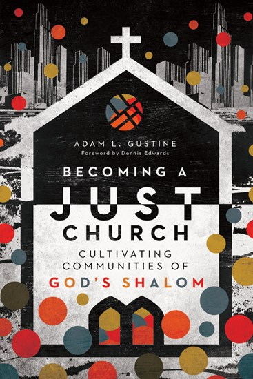 Becoming a Just Church
