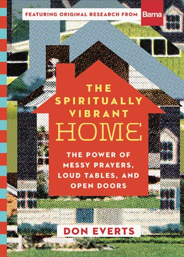 The Spiritually Vibrant Home