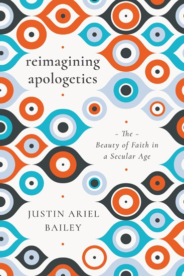 Reimagining Apologetics