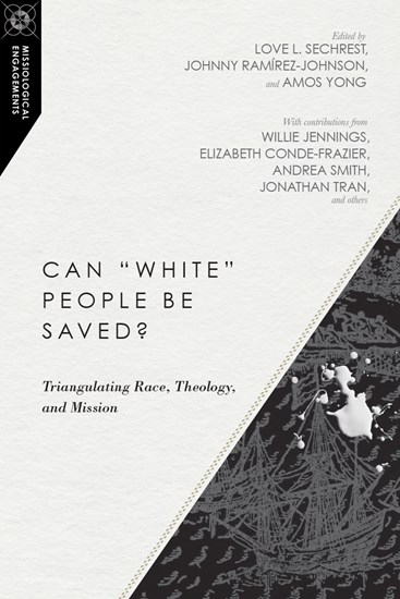 "Can ""White"" People Be Saved?"