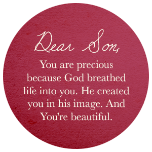 You are precious because God breathed life into you. He created you in his image. And You're beautiful.